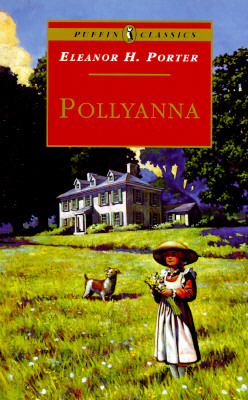 "Pollyanna, ""Porter, Eleanor H."""