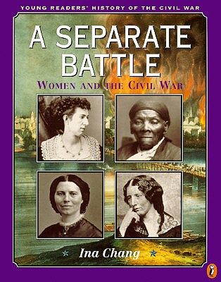 Image for A Separate Battle: Women and the Civil War (Young Readers' History of the Civil War)