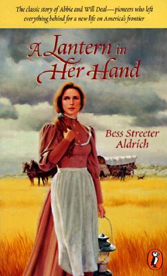 "A Lantern in Her Hand (Puffin Classics), ""Aldrich, Bess Streeter"""