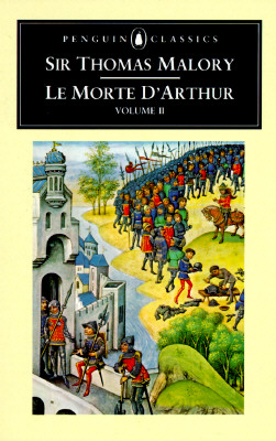 Le Morte d'Arthur: Volume 2 (Penguin Classics), Malory, Thomas; Lawlor, John [Introduction]