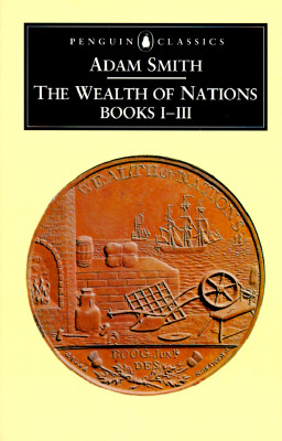 Image for The Wealth of Nations: Books 1-3 (Penguin Classics) (Bks.1-3)