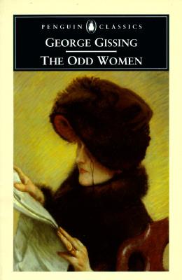 The Odd Women (Penguin Classics), Gissing, George