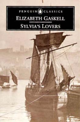 Sylvia's Lovers (Penguin Classics), Gaskell, Elizabeth