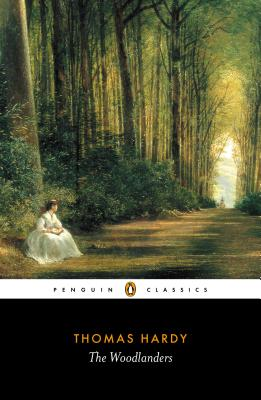 Image for The Woodlanders (Penguin Classics)