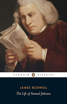 The Life of Samuel Johnson (Penguin Classics), James Boswell