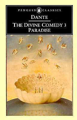 The Divine Comedy : Paradise (Penguin Classics), DANTE ALIGHIERI, DOROTHY SAYERS (TRANS.)