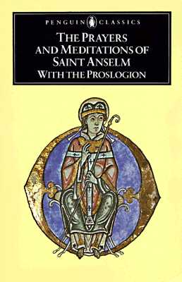 Image for Prayers and Meditations of St. Anselm with the Proslogion (Penguin Classics)