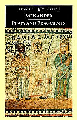 Plays and Fragments (Penguin Classics), MENANDER