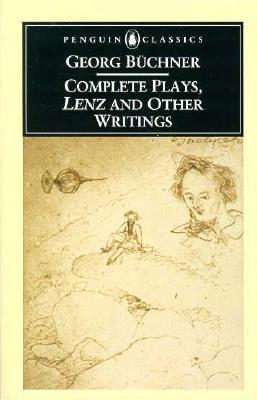 Image for Complete Plays, Lenz, and Other Writings (Penguin Classics)