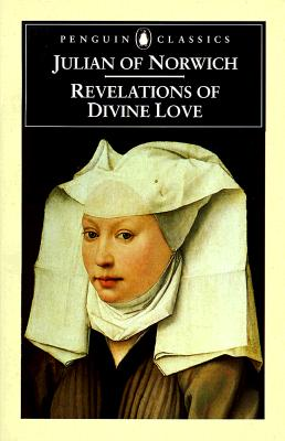 Revelations of Divine Love (Penguin Classics), JULIAN OF NORWICH