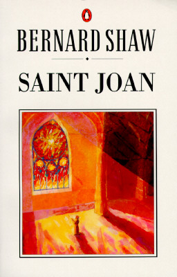 Image for Saint Joan: A Chronicle Play in Six Scenes and an Epilogue (Shaw Library)