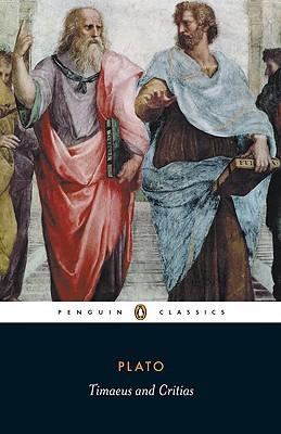 Timaeus and Critias (Penguin Classics), Plato