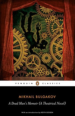 Image for A Dead Man's Memoir: A Theatrical Novel (Penguin Classics)