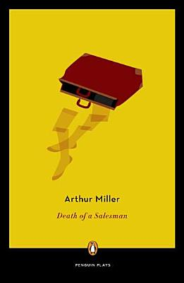 DEATH OF A SALESMAN, MILLER, ARTHUR