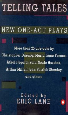 Image for Telling Tales: New One-Act Plays (More than 25 one-acts by Chrisopher Durang, Ma