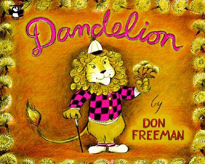 Dandelion (Picture Puffins), Freeman, Don
