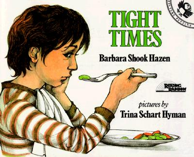 Tight Times (Picture Puffins), Barbara Shook Hazen