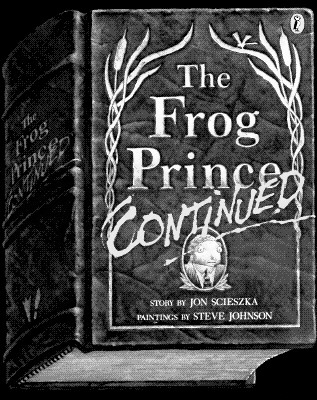 The Frog Prince, Continued (Picture Puffin), Scieszka, Jon