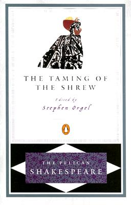 Image for The Taming of the Shrew (The Pelican Shakespeare)