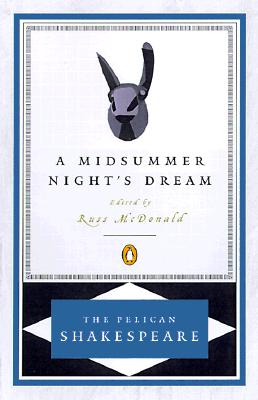 Midsummer Nights Dream, WILLIAM SHAKESPEARE, RUSS MCDONALD