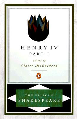 Image for Henry IV, Part 1 (Pelican Shakespeare)