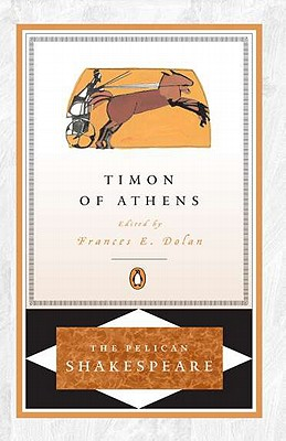 Image for Timon of Athens (The Pelican Shakespeare)