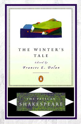 The Winter's Tale (The Pelican Shakespeare), Shakespeare, William