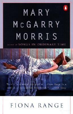 Fiona Range, Mary McGarry Morris