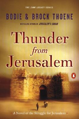Image for Thunder from Jerusalem: A Novel of the Struggle for Jerusalem (The Zion Legacy)