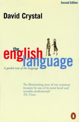 The English Language: A Guided Tour of the Language, David Crystal