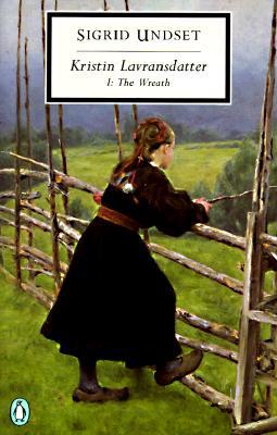 Kristin Lavransdatter I: The Wreath (Penguin Classics), Undset, Sigrid