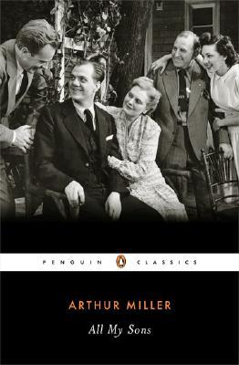All My Sons (Penguin Classics), Arthur Miller
