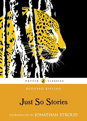 Just So Stories (Puffin Classics), Rudyard Kipling