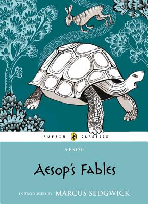 Aesop's Fables (Puffin Classics), Aesop