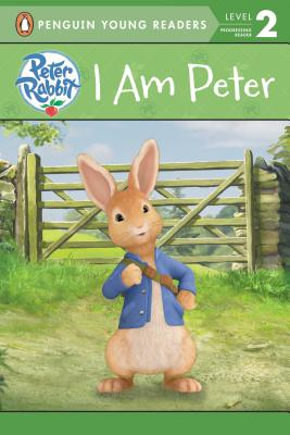 PETER RABBIT: I AM PETER (PENGUIN YOUNG READERS, LEVEL 2)