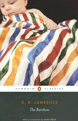 The Rainbow: Cambridge Lawrence Edition (Penguin Classics), Lawrence, D. H.
