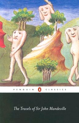 The Travels of Sir John Mandeville (Penguin Classics), Mandeville, John