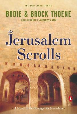 Image for The Jerusalem Scrolls: A Novel of the Struggle for Jerusalem (The Zion Legacy, Book 4)