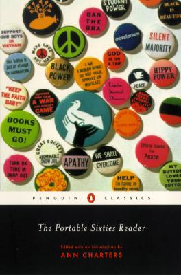 The Portable Sixties Reader (Penguin Classics), Charters, Ann