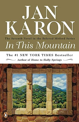 In This Mountain (Mitford ), Jan Karon