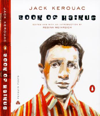 Book of Haikus (Penguin Poets), Jack Kerouac