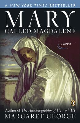 Mary, Called Magdalene: A Novel, George, Margaret