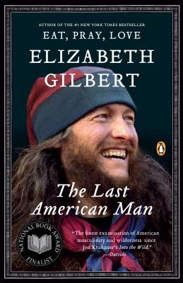 The Last American Man, Gilbert, Elizabeth