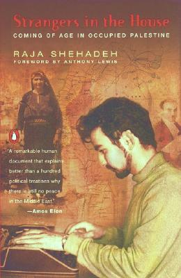 Strangers in the House: Coming of Age in Occupied Palestine, Shehadeh, Raja