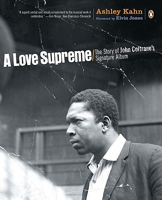 Image for A Love Supreme: The Story of John Coltrane's Signature Album