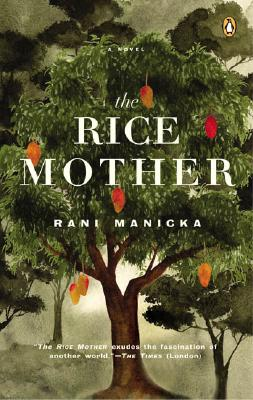The Rice Mother, Manicka, Rani