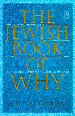 The Jewish Book of Why (Compass), Alfred J. Kolatch
