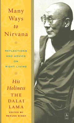 Image for Many Ways to Nirvana: Reflections and Advice on Right Living