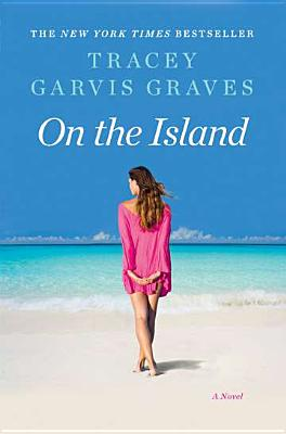 On The Island, Tracey Garvis Graves