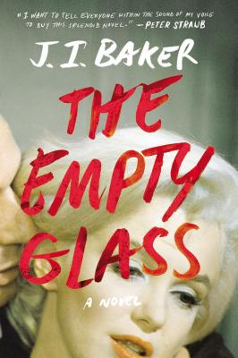 Image for The Empty Glass: A Novel